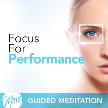 Focus for Performance audiobook by Amy Applebaum