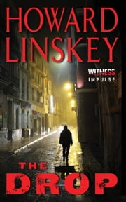 The Drop - A David Blake Thriller ebook by Howard Linskey