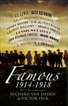 Famous, 1914–1918 ebook by Victor Piuk