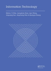 Information Technology: Proceedings of the 2014 International Symposium on Information Technology (ISIT 2014), Dalian, China, 14-16 October 2014 ebook by Wan, Yi