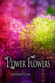 Power Flowers ebook by Sandra Cox