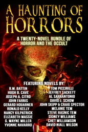 A Haunting of Horrors ebook by Chet Williamson,John Farris,John Skipp