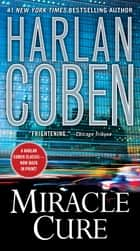 Miracle Cure eBook by Harlan Coben