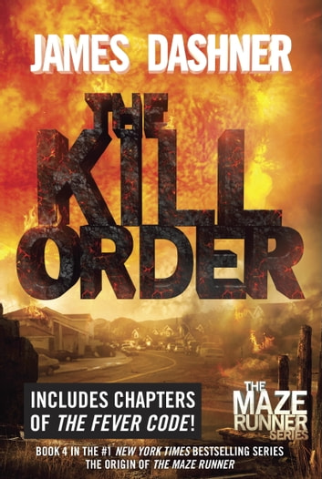 The Kill Order - Book Four; Origin ebook by James Dashner