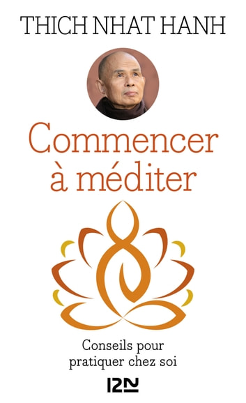 Commencer à méditer ebook by Fabrice MIDAL,Thich Nhat HANH