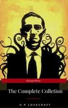 The Complete H.P. Lovecraft Collection (WSBLD Classics) ebook by Lovecraft H.P.