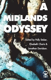 A Midlands Odyssey ebook by Polly Stoker, Elisabeth Charis, Jonathan Davidson