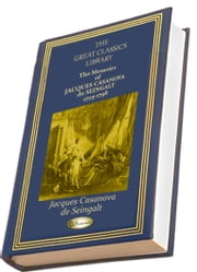 The Memoirs of Jacques Casanova de Seingalt 1725-1798 - (Illustrated) ebook by Jacques Casanova de Seingalt