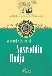 Selected Stories Of Nasraddin Hodja ebook by Demet Küçük,Havva Aslan