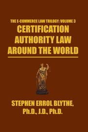 Certification Authority Law: Around The World ebook by Stephen Errol Blythe
