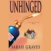 Unhinged audiobook by Sarah Graves