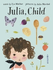 Julia, Child ebook by Kyo Maclear,Julie Morstad