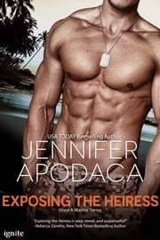 Exposing the Heiress ebook by Jennifer Apodaca
