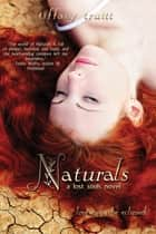 Naturals ebook by Tiffany Truitt