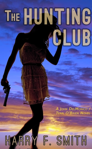 The Hunting Club ebook by Harry F. Smith