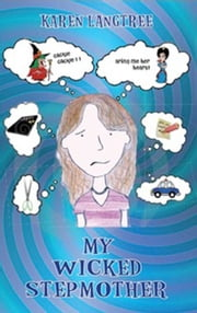 My Wicked Stepmother ebook by Karen Langtree