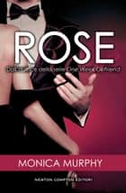 Rose ebook by Monica Murphy