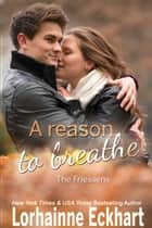 A Reason to Breathe ebook by Lorhainne Eckhart