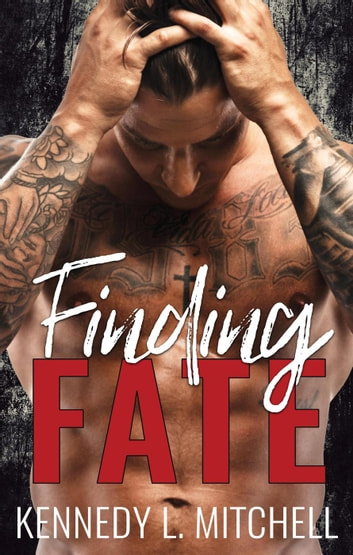 Finding Fate ebook by Kennedy L. Mitchell