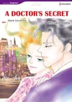 A DOCTOR'S SECRET (Harlequin Comics) - Harlequin Comics ebook by Chizuko Beppu, Marie Ferrarella