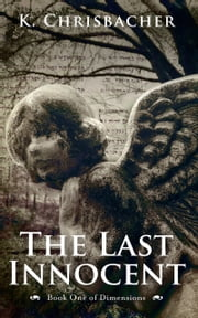 The Last Innocent ebook by K. Chrisbacher
