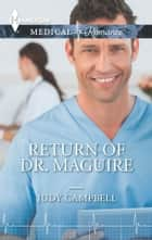 Return of Dr. Maguire ebook by Judy Campbell