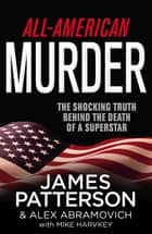 All-American Murder ebook by James Patterson