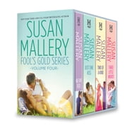 Susan Mallery Fool's Gold Series Volume Four - Halfway There\Just One Kiss\Two of a Kind\Three Little Words ebook by Susan Mallery