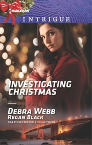 Investigating Christmas ebook by Debra Webb,Regan Black