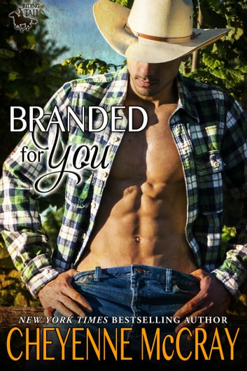 Branded For You ebook by Cheyenne McCray