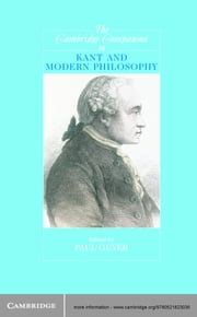 The Cambridge Companion to Kant and Modern Philosophy ebook by Professor Paul Guyer