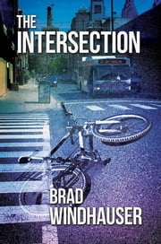 The Intersection ebook by Brad Windhauser