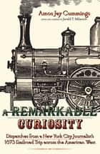 A Remarkable Curiosity ebook by Jerald T. Milanich,Jerald T. Milanich