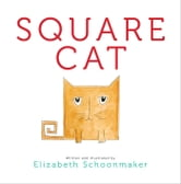 Square Cat ebook by Elizabeth Schoonmaker