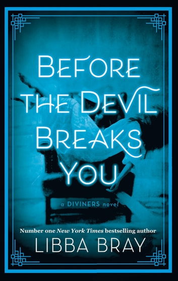Before the devil breaks you ebook by libba bray 9780748122479 before the devil breaks you diviners series book 03 ebook by libba bray fandeluxe Gallery