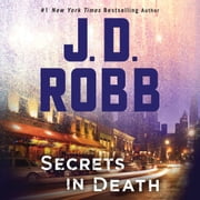 Secrets in Death audiobook by J. D. Robb