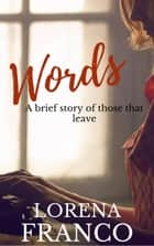 Words ebook by Lorena Franco