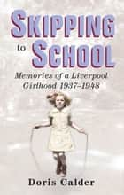 Skipping to School ebook by Doris Calder