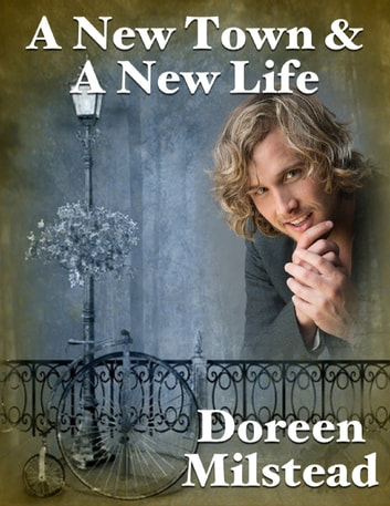 A New Town & a New Life ebook by Doreen Milstead