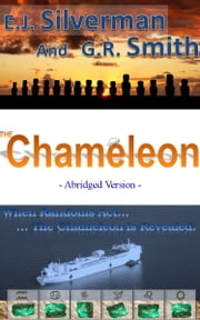 The Chameleon (abridged / novelette version) - Part of the Randoms Act Series ebook by EJ Silverman,GR Smith