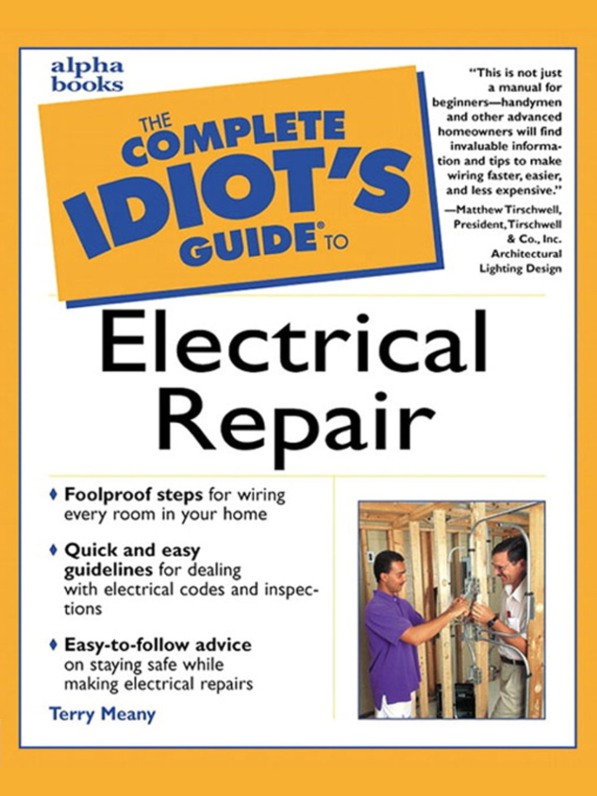 The Complete Idiots Guide To Electrical Repair Ebook By Terry Meany Audels Wiring Diagrams For Light And Power Rakuten Kobo