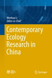 Contemporary Ecology Research in China ebook by Wenhua Li