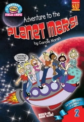 Adventure to the Planet Mars! ebook by Carole Marsh