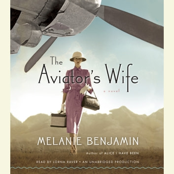 The Aviator's Wife - A Novel audiobook by Melanie Benjamin