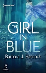 The Girl in Blue ebook by Barbara J. Hancock