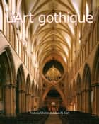 L'Art gothique ebook by Victoria Charles, Klaus Carl