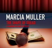 The Shape of Dread ebook by Marcia Muller