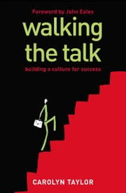 Walking The Talk ebook by Carolyn Taylor