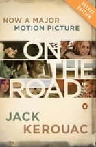 On the Road Deluxe (movie tie-in) ebook by Jack Kerouac