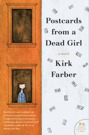 Postcards from a Dead Girl - A Novel ebook by Kirk Farber
